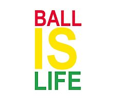 Ball Is Life Photographic Print