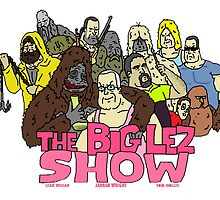 big lez show by haydos4life