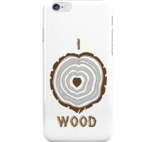I Heart Wood iPhone Case/Skin