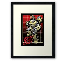 Better roll out! Framed Print