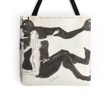 Don't bug Me, Old Baby, You're already Mine Tote Bag