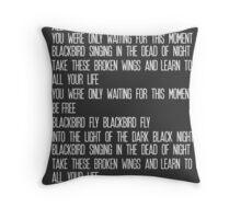Blackbird Lyrics Throw Pillow