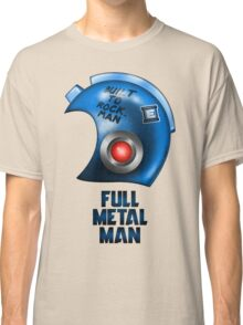 Full Metal Man Classic T-Shirt
