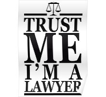 Trust Me I'm A Lawyer Poster