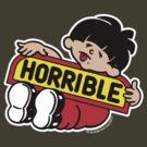 Horrible T-Shirt by Okse
