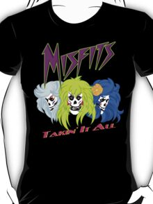 We Are The Mifits ! T-Shirt