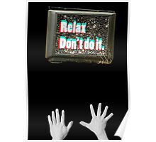Relax, Don't Do It Poster
