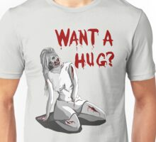Want a Hug? Unisex T-Shirt