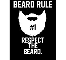 Beard Rule #1 Photographic Print