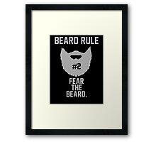 Beard Rule #2 Framed Print