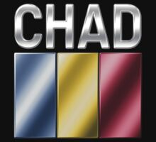 Chad - Chadian Flag & Text - Metallic by graphix
