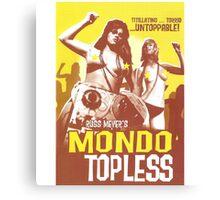 Mondo Topless Alt. Canvas Print