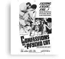 Confessions of a Psycho Cat Canvas Print