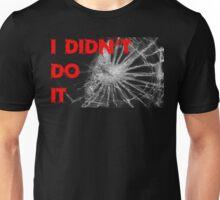 I didn't do it T-shirt Unisex T-Shirt