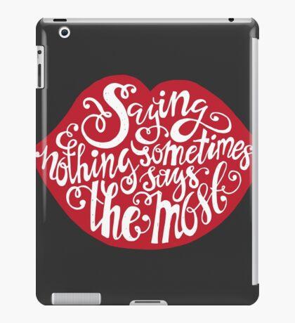 Saying Nothing iPad Case/Skin