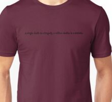 Death Quote Unisex T-Shirt