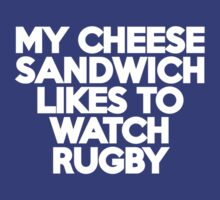 My cheese sandwich likes to watch rugby T-Shirt