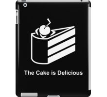 The Cake is Delicious iPad Case/Skin
