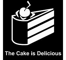 The Cake is Delicious Photographic Print