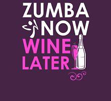 Zumba Now Wine Later T-Shirt