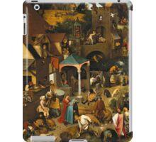 Netherlandish Proverbs - Pieter Bruegel the Elder iPad Case/Skin