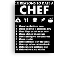 10 Reasons To Date A Chef - TShirts & Hoodies Canvas Print