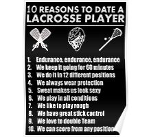 10 Reasons To Date A Lacrosse Player - TShirts & Hoodies Poster