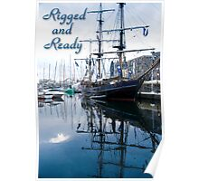 Rigged and Ready Poster