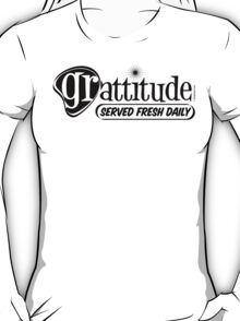 Grattitude (Attitude of Gratitude) Genuine Fake Retro Coolness T-Shirt