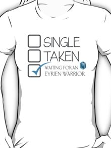CHECKLIST SINGLE TAKEN WAITING FOR AN EYRIEN WARRIOR T-Shirt