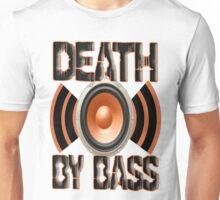 Death By Bass Unisex T-Shirt