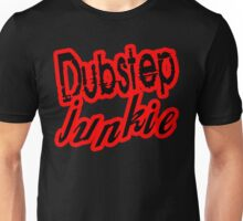 DUBSTEP Junkie Unisex T-Shirt