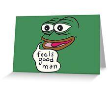 Feels Good Man Pepe the Frog Greeting Card