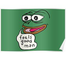 Feels Good Man - Pepe the Frog Poster