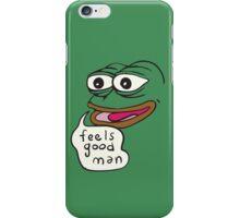 Feels Good Man - Pepe the Frog iPhone Case/Skin