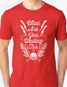 Waiting for... T-Shirt