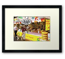 That's a cheese grater! Framed Print