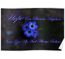 Hope Can Blossom Anywhere Poster