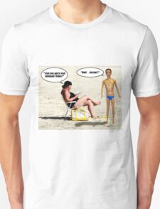 Your Eyes Match Your Swimming Trunks - Bulging! Unisex T-Shirt