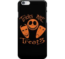 Tricks are Treats iPhone Case/Skin