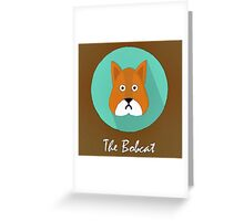 The Bobcat Cute Portrait Greeting Card