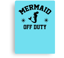 Off Duty Mermaid Canvas Print