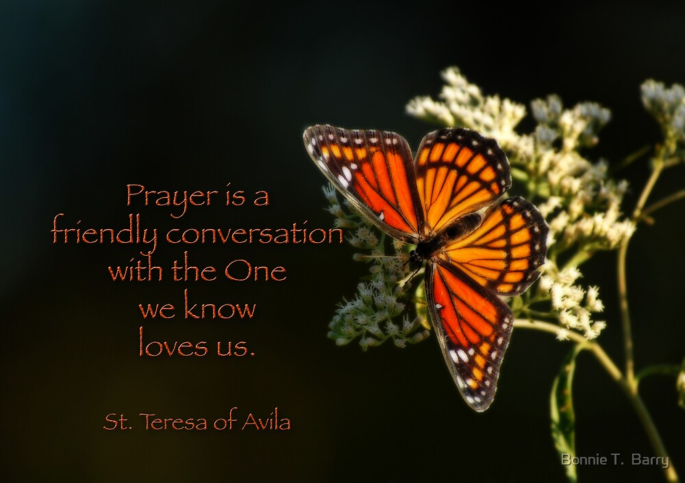 Prayer is a friendly conversation by Bonnie T.  Barry