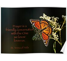 Prayer is a friendly conversation Poster