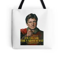 I Want You for a browncoat Tote Bag