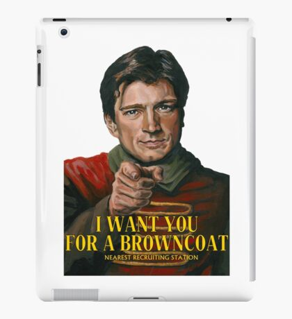 I Want You for a browncoat iPad Case/Skin