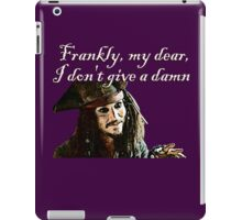 Jack Sparrow Just Doesn't Give a Damn iPad Case/Skin