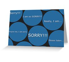 Card: I am sorry...  Greeting Card