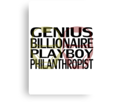 Genius, Billionaire, Playboy, Philanthropist Canvas Print