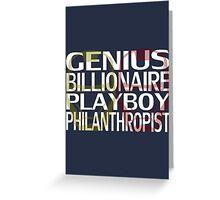 Genius, Billionaire, Playboy, Philanthropist Greeting Card